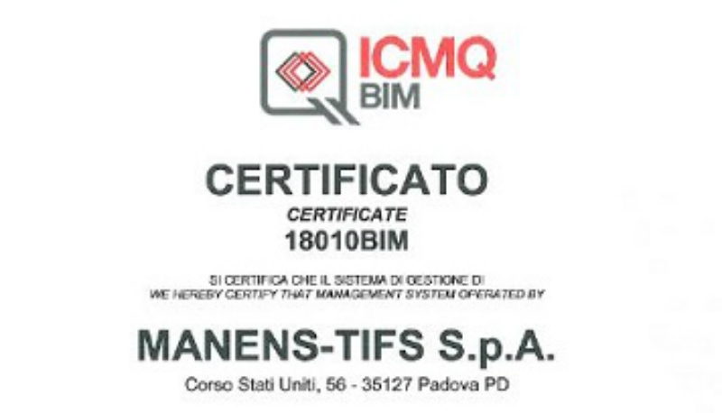 "Manens-Tifs has achieved another important goal obtaining the certification of ""BIM management system"""