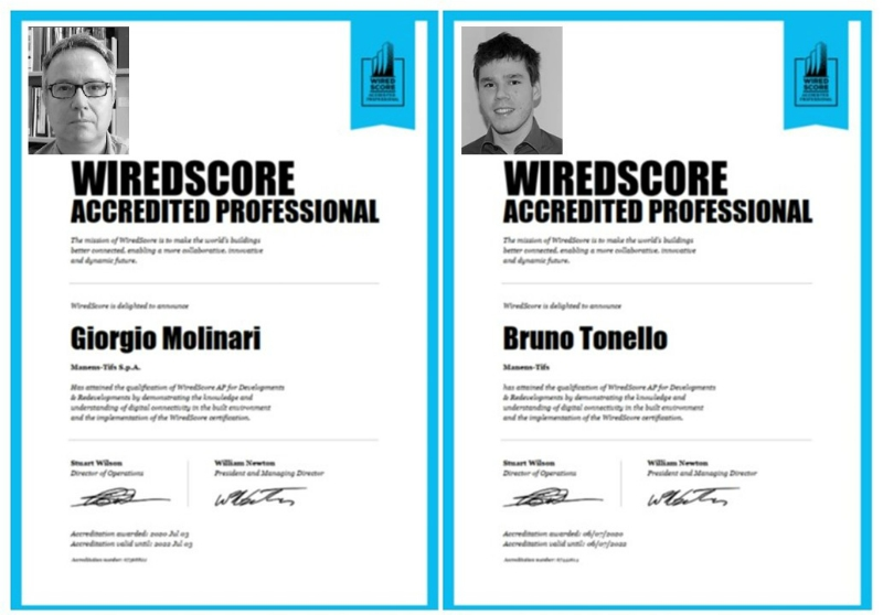 Giorgio Molinari and Bruno Tonello, Manens-Tifs's Senior ICT Specialists, have become WiredScore Accredited Professionals